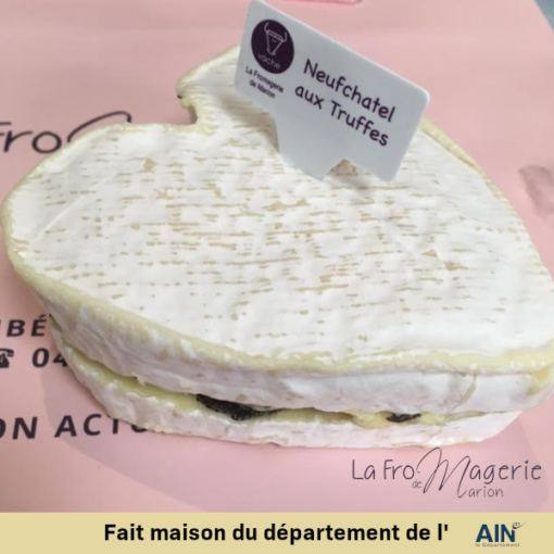 fromage neuchatel truffe valentin coeur fromagerie marion amberieu ain france jeannette livraison